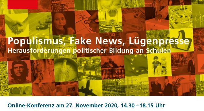 27.11. / 14.30 Populismus, Fake News, Lügenpresse. Onlinekonferenz