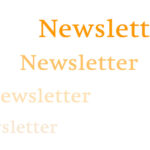 Aktueller und ältere Newsletter