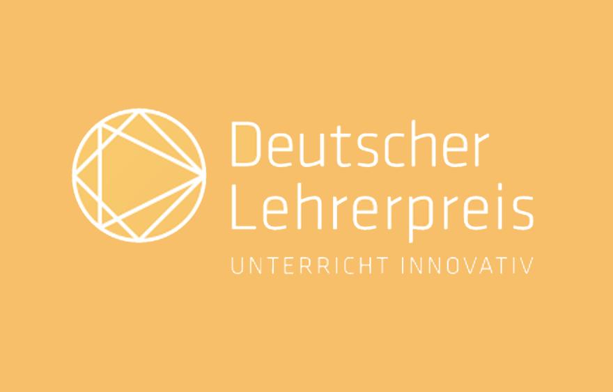 Deutscher Lehrerpreis – Unterricht innovativ